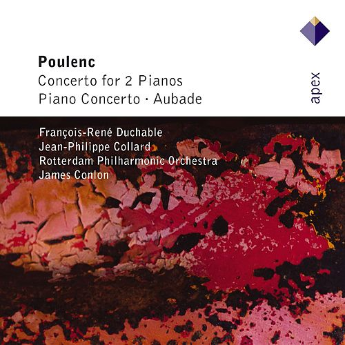 Poulenc : Piano Concertos & Aubade by James Conlon