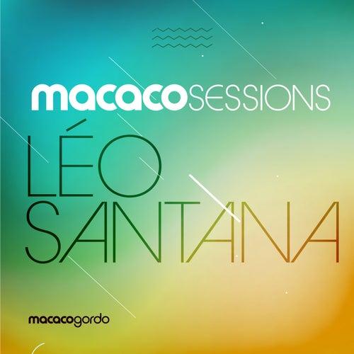 Macaco Sessions: Léo Santana (Ao Vivo) de Léo Santana