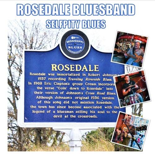 Selfpity Blues de Rosedale Bluesband