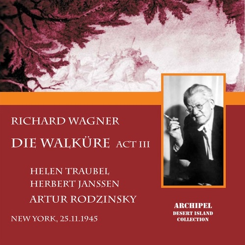 DIe Walküre Act 3 complete and Orchestral Ring excerpts conducted by Artur Rodzinsky by Helen Traubel