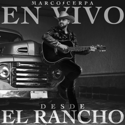 En Vivo Desde El Rancho (En Vivo) de Marco Cerpa