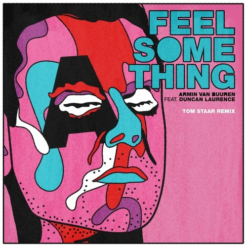 Feel Something (Tom Staar Remix) von Armin Van Buuren