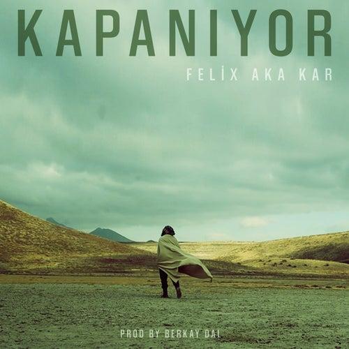 Kapanıyor (Prod. by Berkay Dal) von Felix (Rock)
