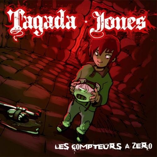Les compteurs a zero by Tagada Jones