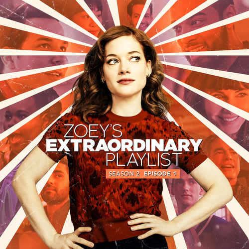 Zoey's Extraordinary Playlist: Season 2, Episode 1 (Music from the Original TV Series) by Cast  of Zoey's Extraordinary Playlist