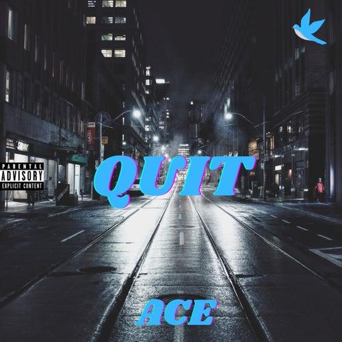 Quit de Ace