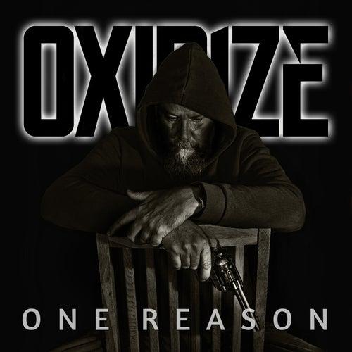 One Reason von Oxidize