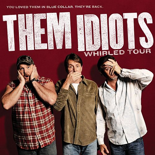 Whirled Tour by Them Idiots