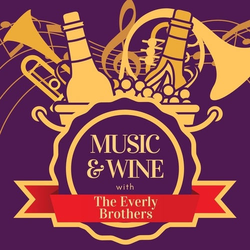Music & Wine with the Everly Brothers de The Everly Brothers