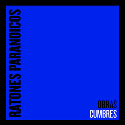 Obras Cumbres by Ratones Paranoicos