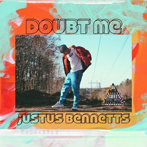 doubt me by Justus Bennetts