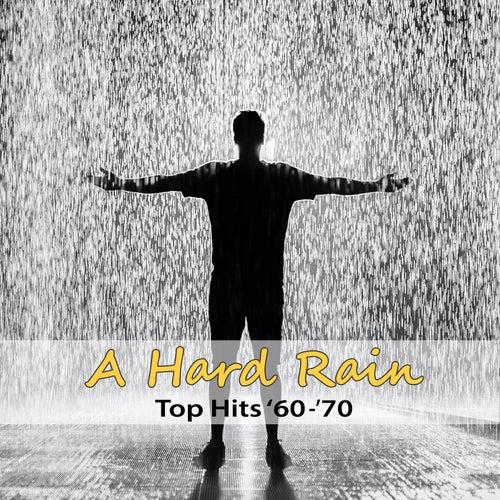 Top Hits '70: A Hard Rain von Artie Glover