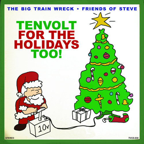 Tenvolt for the Holidays Too by Friends of Steve