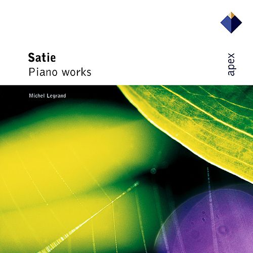 Satie : Piano Works von Michel Legrand
