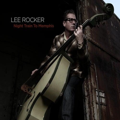 Night Train to Memphis by Lee Rocker