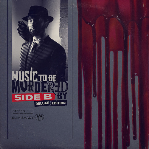 Music To Be Murdered By - Side B (Deluxe Edition) von Eminem