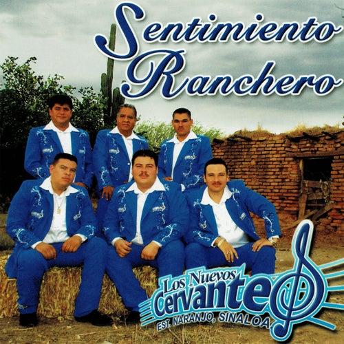 Sentimiento Ranchero de Los Nuevos Cervantes
