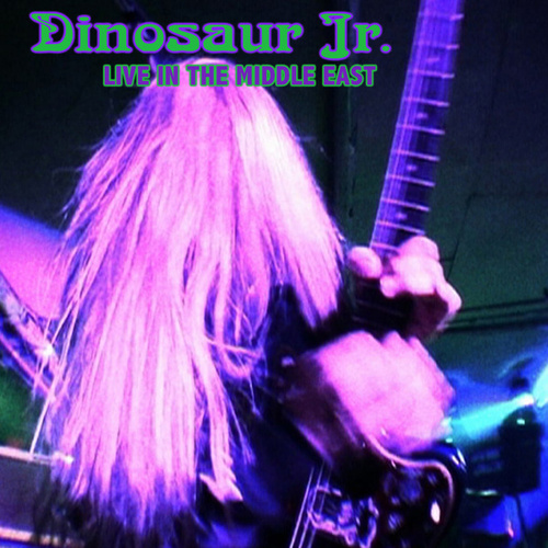 Live In The Middle East de Dinosaur Jr.