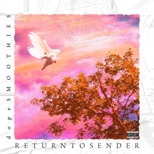 Return to Sender by dopeSMOOTHIES