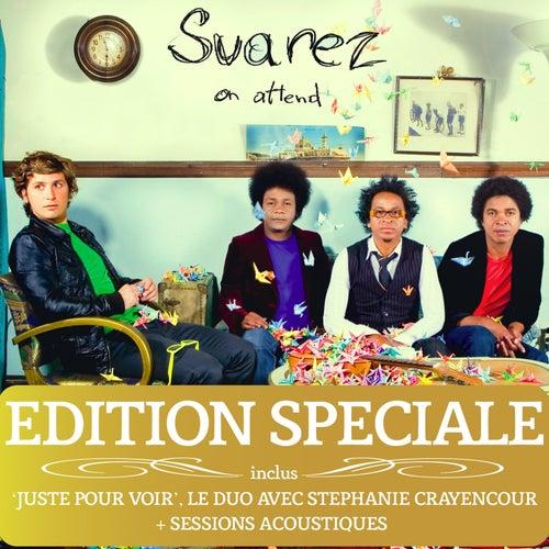 On attend (Edition spéciale) de Suarez