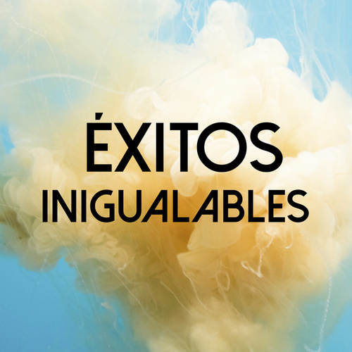 Éxitos Inigualables by Various Artists