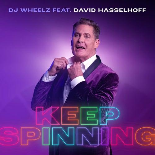 Keep Spinning von Dj Wheelz