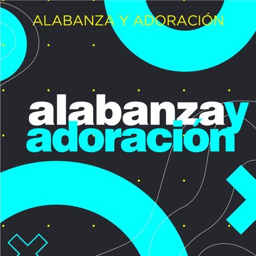 Alabanza y Adoración by Various Artists