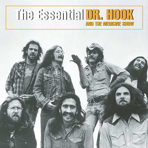 The Essential Dr. Hook And The Medicine Show de Dr. Hook