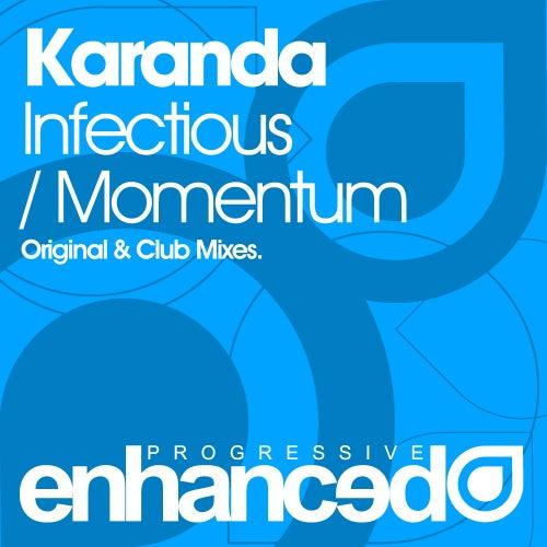 Infectious / Momentum by Karanda