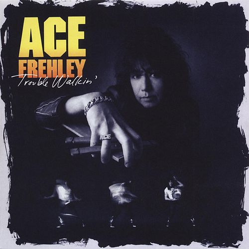 Trouble Walkin' de Ace Frehley