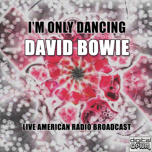 I'm Only Dancing (Live) de David Bowie
