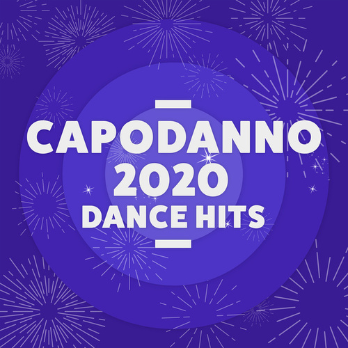 Capodanno 2020 Dance Hits de Various Artists