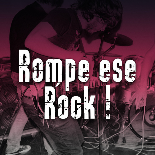 Rompe ese ROCK ! de Various Artists