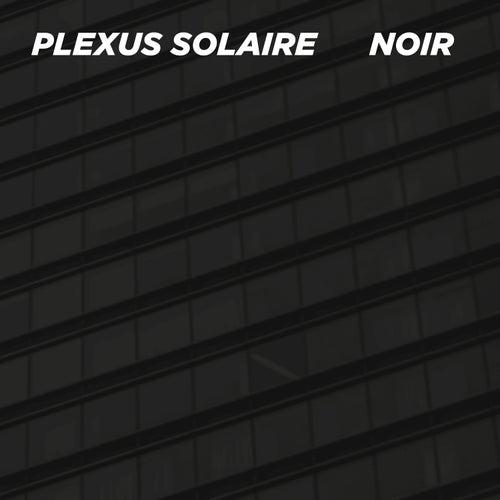 Noir by Plexus Solaire