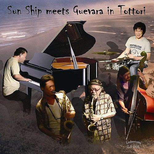 Sun Ship Meets Guevara in Tottori (feat. Yuji Takenobu) van Various Artists