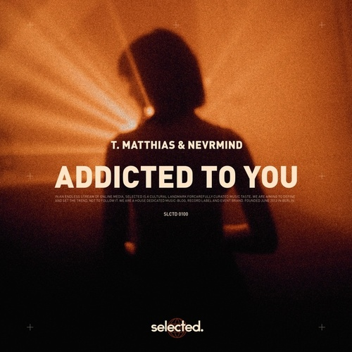 Addicted to You by T Matthias