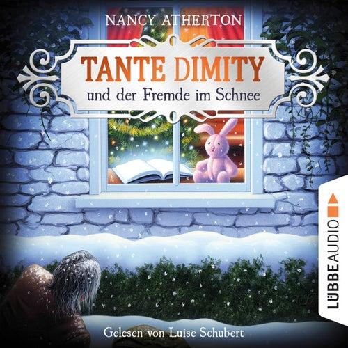 Tante Dimity und der Fremde im Schnee - Ein Wohlfühlkrimi mit Lori Shepherd, Teil 05 (Ungekürzt) von Nancy Atherton