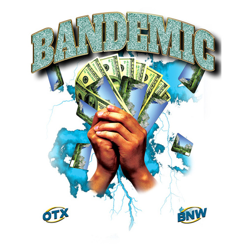 Bandemic (E.D.D.) by Ohgeesy