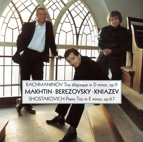 Rachmaninov & Shostakovich : Piano Trios by Alexander Kniazev