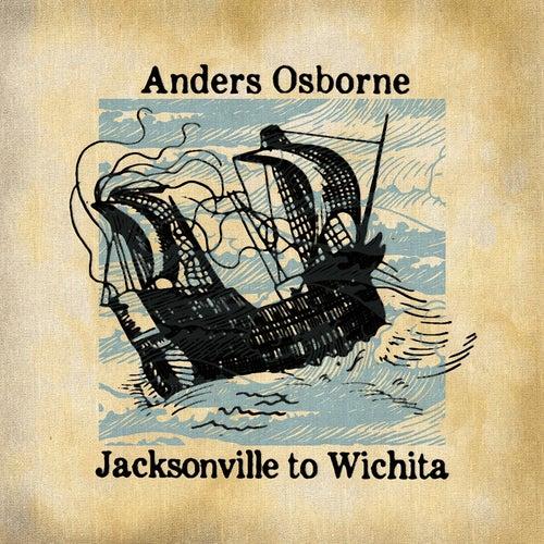 Jacksonville to Wichita de Anders Osborne