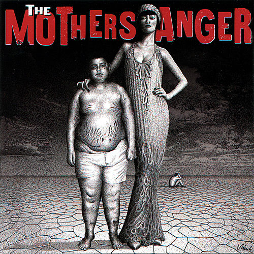 The Mothers Anger de The Mothers