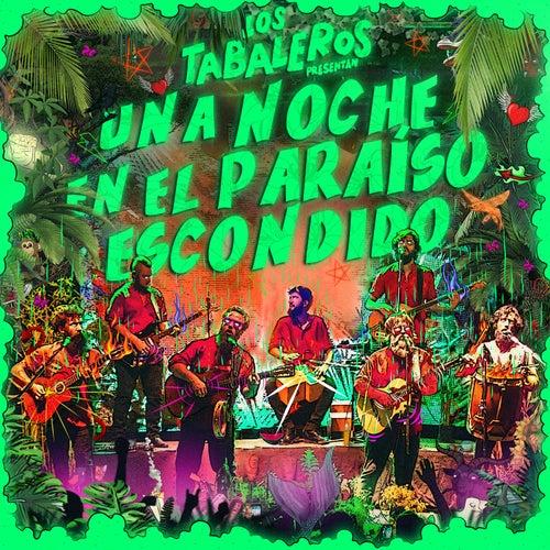 Una Noche en el Paraíso Escondido (En Vivo) by Los Tabaleros