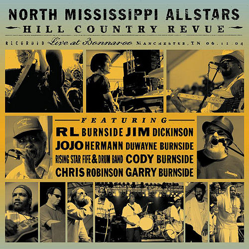Hill Country Revue de North Mississippi Allstars