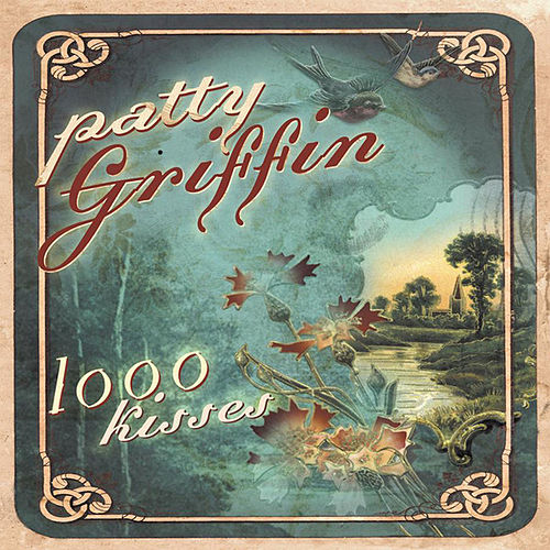 1000 Kisses de Patty Griffin