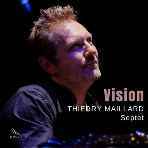 Vision by Thierry Maillard