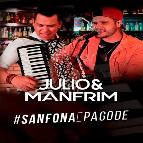 #Sanfonaepagode (Cover) de Julio e Manfrim