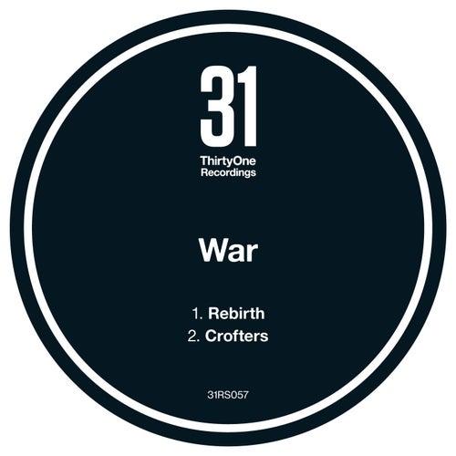 Rebirth / Crofters by WAR