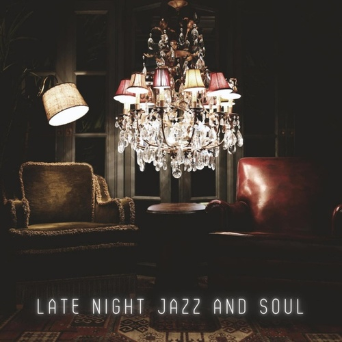 Late Night Jazz and Soul by Various Artists