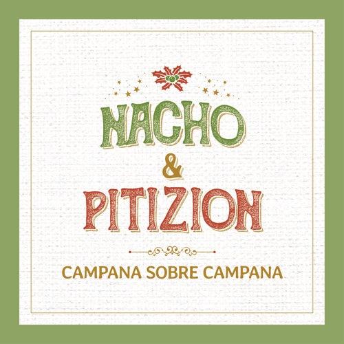 Campana Sobre Campana de Nacho