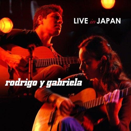 Live in Japan by Rodrigo Y Gabriela